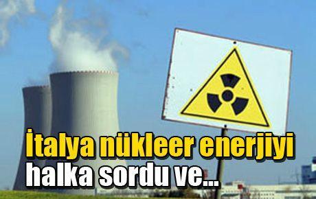 İtalya nükleer enerjiyi halka sordu ve…