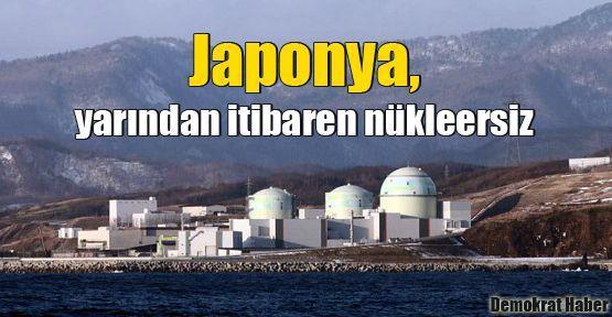 Japonya, yarından itibaren nükleersiz