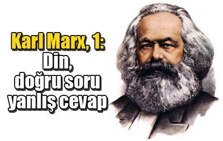 Karl Marx, 1: Din, doğru soru yanlış cevap