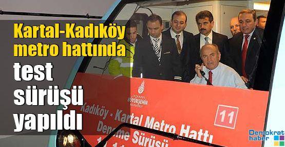 Kartal-Kadıköy metro hattında test sürüşü yapıldı