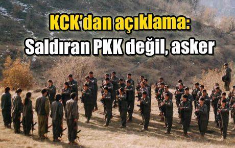 KCK'dan açıklama: Saldıran PKK değil, asker