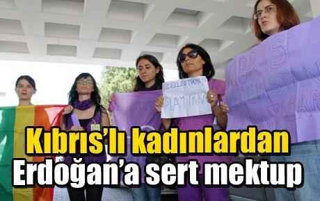 Kıbrıs'lı kadınlardan Erdoğan'a sert mektup