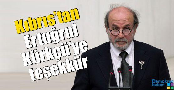 Kıbrıs'tan Ertuğrul Kürkçü'ye teşekkür
