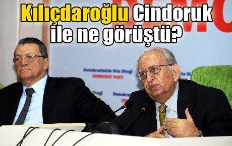 Kılıçdaroğlu Cindoruk ile ne görüştü?