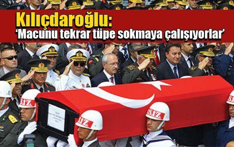 Kılıçdaroğlu: 'Macunu tekrar tüpe sokmaya çalışıyorlar'