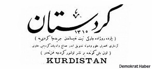Kürt basını 115 yaşında