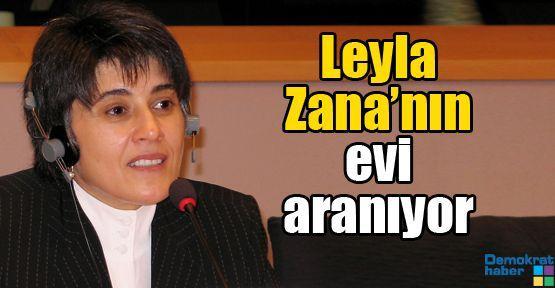 Leyla Zana'nın evi aranıyor