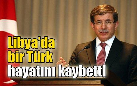Libya'da bir Türk hayatını kaybetti