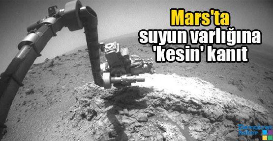 Mars'ta suyun varlığına 'kesin' kanıt