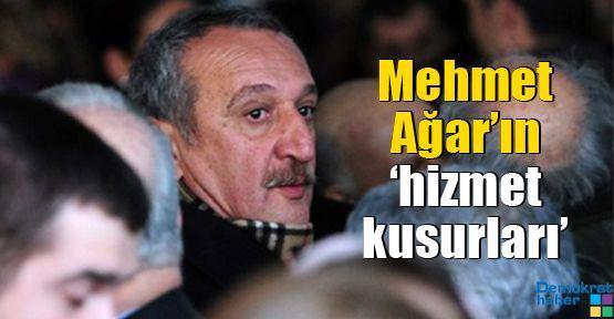 Mehmet Ağar'ın 'hizmet kusurları'