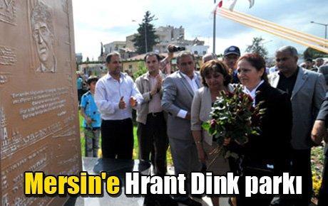 Mersin'de Hrant Dink parkı açıldı