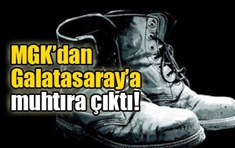 MGK'dan Galatasaray'a muhtıra çıktı!
