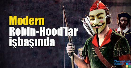Modern Robin-Hood'lar işbaşında