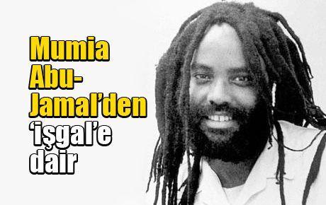 Mumia Abu-Jamal'den 'işgal'e dair