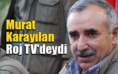 Murat Karayılan Roj TV'deydi