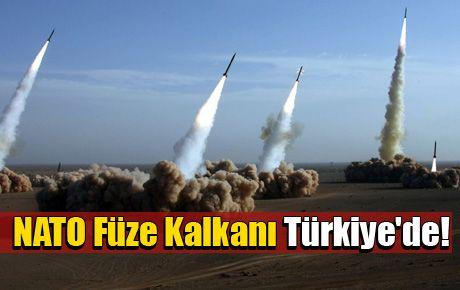 NATO Füze Kalkanı Türkiye'de!