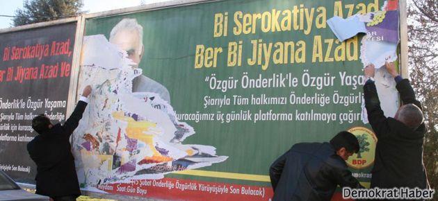 Öcalan posterleri kaldırıldı