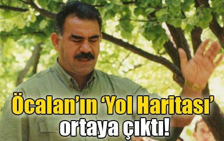 Öcalan'ın 'Yol Haritası' ortaya çıktı!