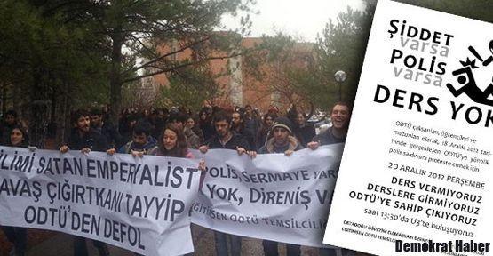 ODTÜ'de boykot: Polis varsa, ders yok!