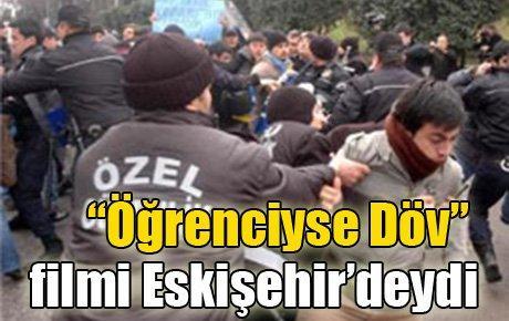 """""""Öğrenciyse Döv"""" filmi Eskişehir'deydi"""