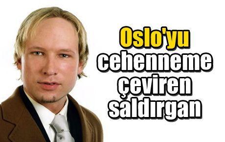 Oslo'yu cehenneme çeviren saldırgan
