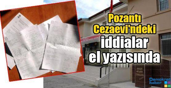 Pozantı Cezaevi'ndeki iddialar el yazısında