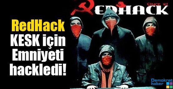 RedHack KESK için Emniyeti hackledi!