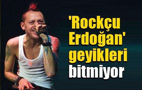 'Rockçu Erdoğan' geyikleri bitmiyor
