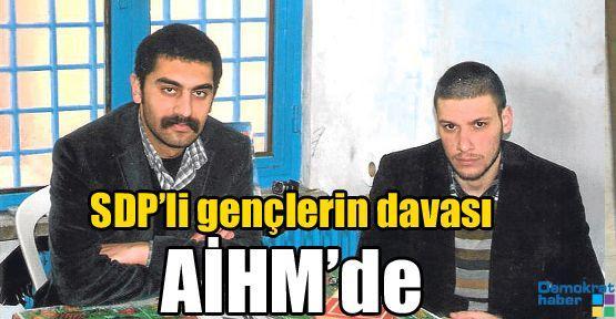 SDP'li gençlerin davası AİHM'de