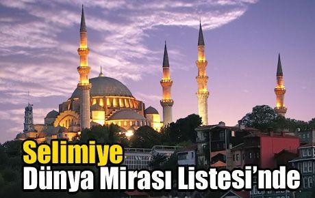 Selimiye Dünya Mirası Listesi'nde