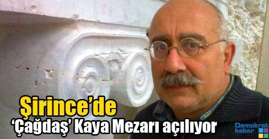 Şirince'de 'Çağdaş' Kaya Mezarı açılıyor