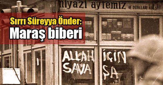 Sırrı Süreyya Önder: Maraş biberi
