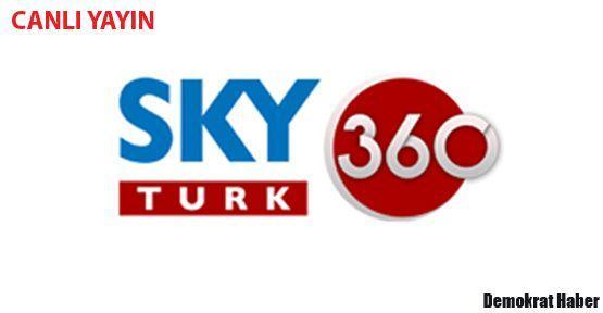 SKY TURK 360 CANLI İZLE