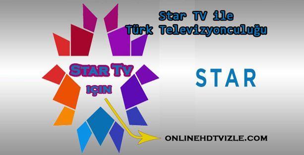Star TV ve Türk Televizyonculuğu