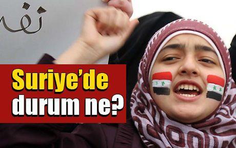 Suriye'de durum ne?