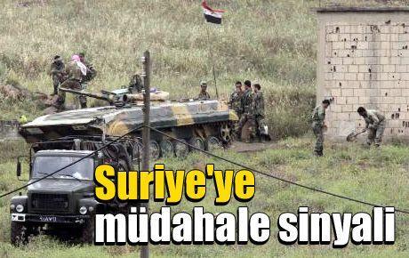 Suriye'ye müdahale sinyali