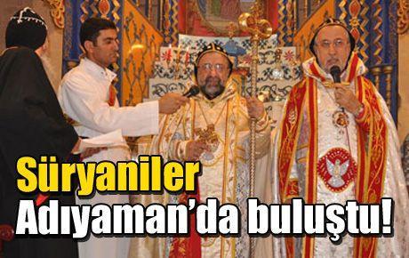 Süryaniler Adıyaman'da buluştu!