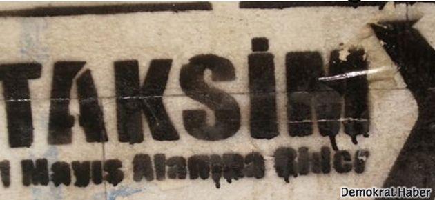 'Taksim yasağı hac için başka yer göstermek gibi'