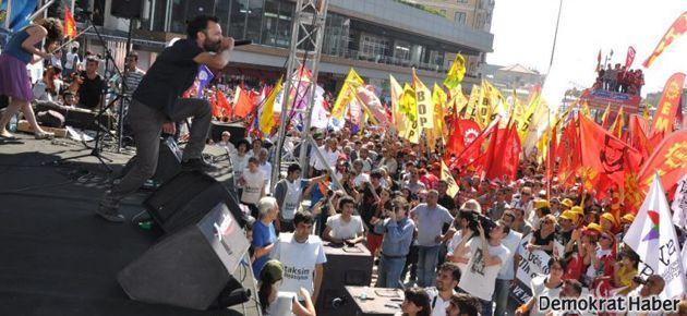 'Talepler kabul edilinceye kadar Taksim'deyiz'