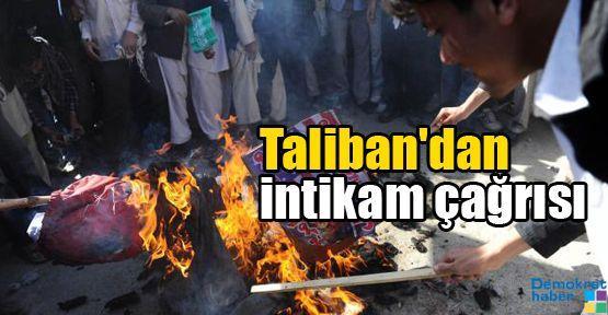 Taliban'dan intikam çağrısı