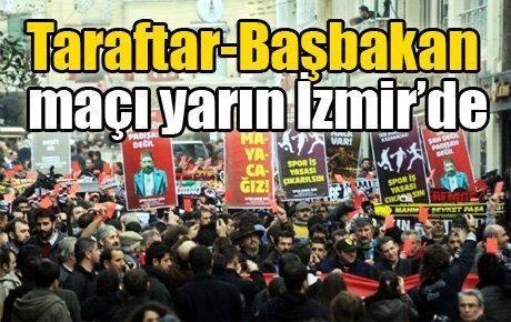 Taraftar-Başbakan maçı yarın İzmir'de