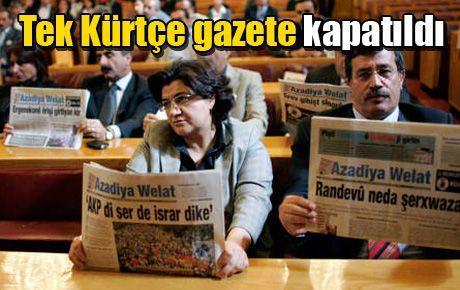 Tek Kürtçe gazete kapatıldı