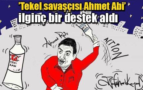 'Tekel savaşçısı Ahmet Abi' ilginç bir destek aldı