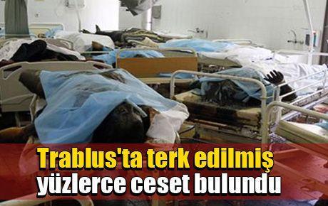 Trablus'ta terk edilmiş yüzlerce ceset bulundu
