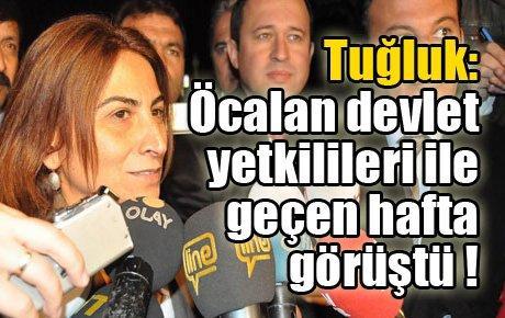 Tuğluk: Öcalan devletle geçen hafta görüştü