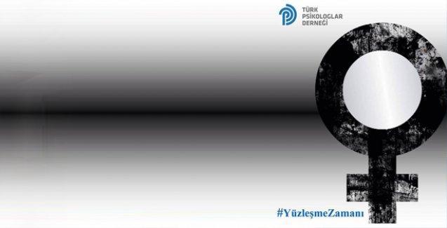 Türk Psikologlar Derneği'nden 8 Mart çağrısı: Şimdi #YüzleşmeZamanı