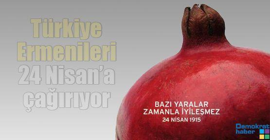 Türkiye Ermenileri 24 Nisan'a çağırıyor
