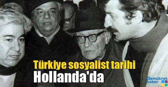 Türkiye sosyalist tarihi Hollanda'da