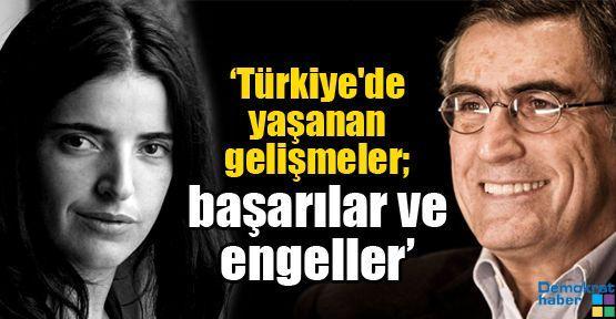 'Türkiye'de yaşanan gelişmeler; başarılar ve engeller'