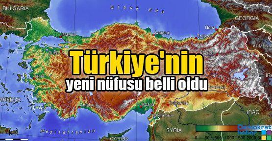 Türkiye'nin yeni nüfusu belli oldu